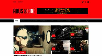 abusdecine.com - abus de ciné - le site qui ne parle que des films qu´il a vus !