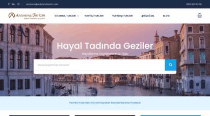 antoninaturizm.com - antonina turizm - yurtdışı turları, yurtiçi turları, istanbul turları, kültür turları, tren turları, haftasonu turları