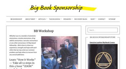 bigbooksponsorship.org - big book sponsorship - 12 step recovery from any and all addictions