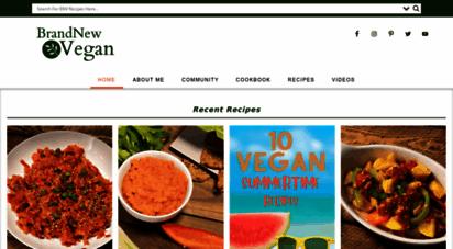 brandnewvegan.com - brand new vegan - vegan recipes you love