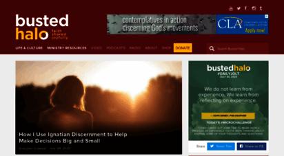 bustedhalo.com - busted halo