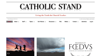 catholicstand.com - catholic stand - living the truth the church teaches