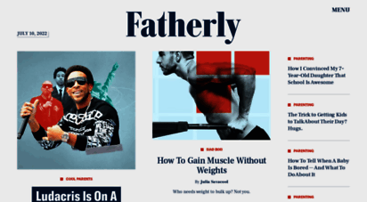 fatherly.com - fatherly  dad advice for parenting, gear, life & more