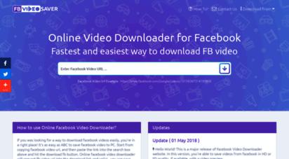 fbvideosaver.net - online video downloader - home of facebook videos