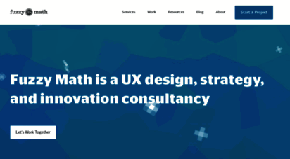 Welcome To Fuzzymath Com Top Rated User Experience Ux Design Agency Fuzzy Math