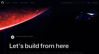 github.com - github:  the world builds software · github