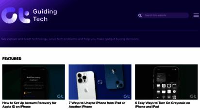 guidingtech.com - guiding tech - how to articles, gadget buying guides, tech lists