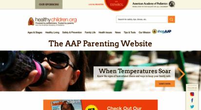 healthychildren.org - healthychildren.org - from the american academy of pediatrics