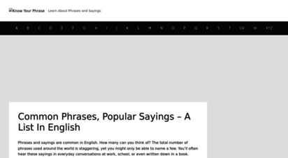 knowyourphrase.com - common phrases, popular sayings, idioms list - meanings and origin