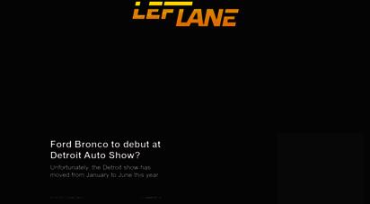 leftlanenews.com - leftlanenews - car news, reviews, and things that move