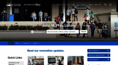 Welcome to Library csusb edu - John M  Pfau Library