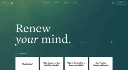 ligonier.org - trustworthy bible teaching and discipleship resources
