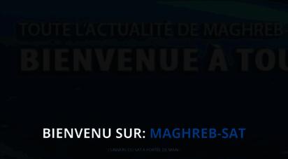 maghreb-sat.com - maghreb-sat - l´univers du sat à portée de main !