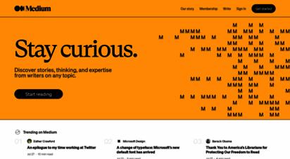 medium.com - medium -  good ideas find you.