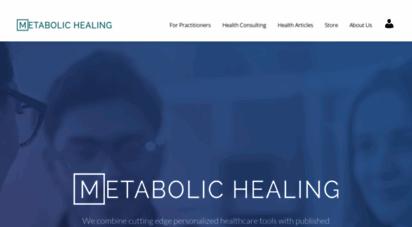 metabolichealing.com - welcome to metabolic healing