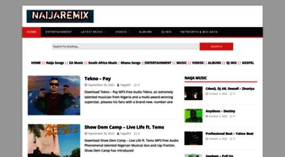 naijaremix.com - naijaremix » no 1 africa´s entertainment platform for music & videos download