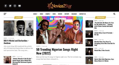 novice2star.com - novice2star - nigerian music, news, video, dj mix & afrobeats website