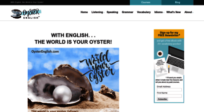 oysterenglish.com - oyster english - with english, the world is your oyster