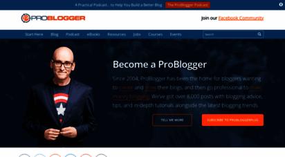 problogger.com - problogger - blog tips to help you make money blogging