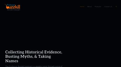 professorbuzzkill.com - professor buzzkill history myths busted  american history, british history, world history busted