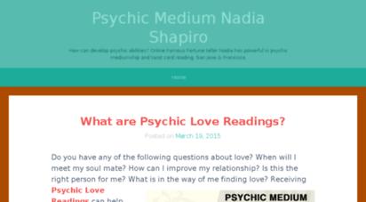 Welcome to Psychicnadiashapiro wordpress com - Psychic