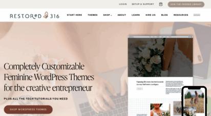 restored316designs.com - restored 316 &bull feminine wordpress themes