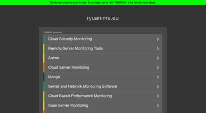 ryuanime.eu - ryuanime.eu-&nbspdiese website steht zum verkauf!-&nbspinformationen zum thema ryuanime.