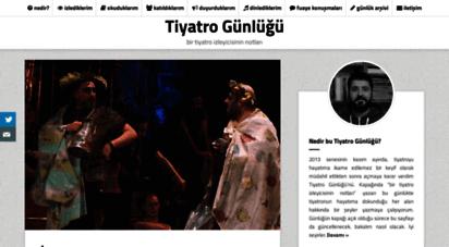 tiyatrogunlugu.com - tiyatro günlüğü - çaylak bir tiyatro izleyicisinin notları