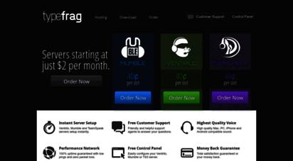 typefrag.com - typefrag.com  ventrilo, mumble and teamspeak server hosting