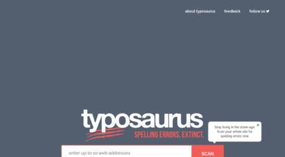 typosaur.us - typosaurus - the free website spell checker